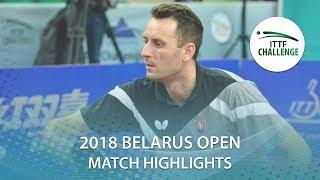 【동영상】DESAI Harmeet VS PISTEJ Lubomir 2018 Challenge 벨로루시 오픈 준준결승