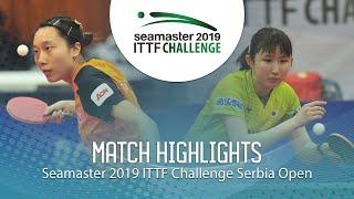 【동영상】HAYATA Hina VS SOO Wai Yam Minnie 2019 ITTF 도전 세르비아 오픈 결승