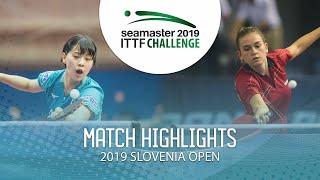 【동영상】NAGASAKI Miyu VS DEGRAEF Margo 2019 ITTF 도전 슬로베니아 열기 베스트16