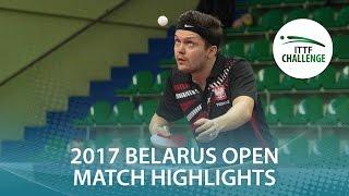 [동영상] 王増翠 VS GORAK Daniel 2017 년 ITTF 도전, Belgosstrakh 벨라루스 오픈 준준결승